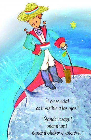 El Principito Se Vuelve Paraguayo Con El Guaraní Y Un