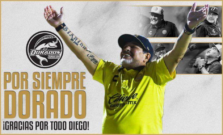 Dorados agradeció por todo a Diego Maradona.
