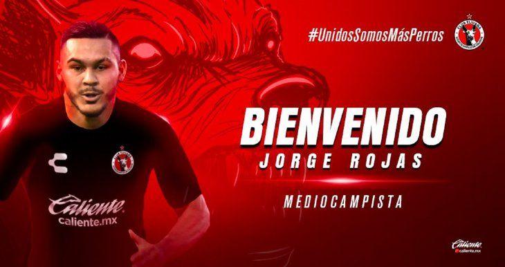 Jorge Rojas es nuevo jugador de los Xolos de Tijuana.