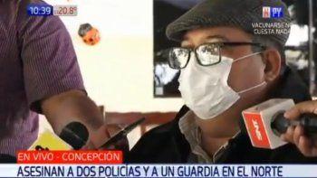 Carlos Pérez, intendente del distrito de San Alfredo, manifestó su preocupación tras el ataque perpetrado este martes, en el cual fallecieron dos policías y un civil.
